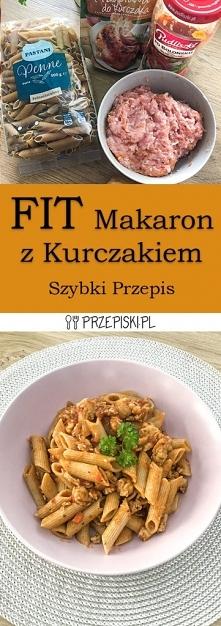 FIT Makaron z Kurczakiem w ...