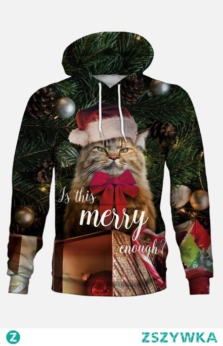 """Bluza """"Is this merry enough?"""". Bluza dla wszystkich którzy do świąt mają nieco ironiczne podejscie."""