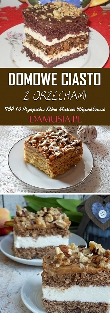 Domowe Ciasto z Orzechami –...