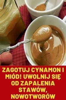 Zagotuj cynamon i miód! Uwo...