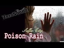 Poison Rain - Suffer City