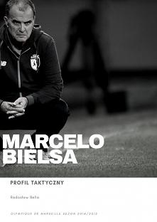 """Darmowy Ebook """"Marcelo Bielsa - Profil Taktyczny"""" jest wejściem w świat z jednego z najbardziej oryginalnych Trenerów piłki nożnej: Marcelo Bielsy.  Przydomek """"El Loco..."""