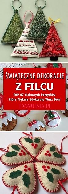 Świąteczne Dekoracje z Filc...