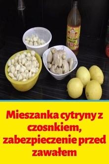 Mieszanka cytryny z czosnki...