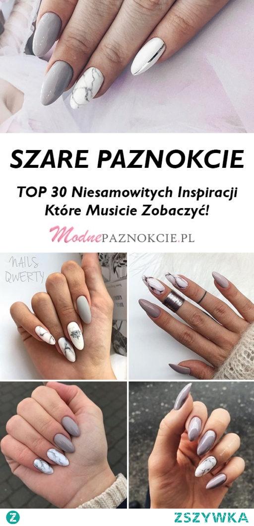 TOP 30 Niesamowitych Inspiracji na Szare Paznokcie – Musicie Je Zobaczyć!