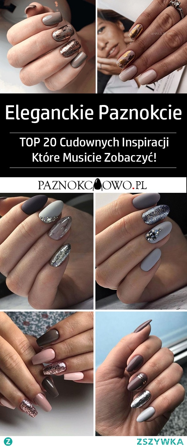 TOP 20 Cudownych Inspiracji na Eleganckie Paznokcie – Musicie Je Zobaczyć!
