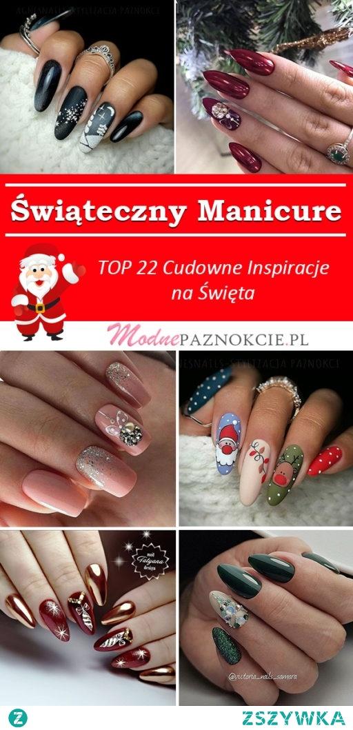 Świąteczny Manicure – TOP 22 Cudowne Inspiracje na Świąteczne Paznokcie