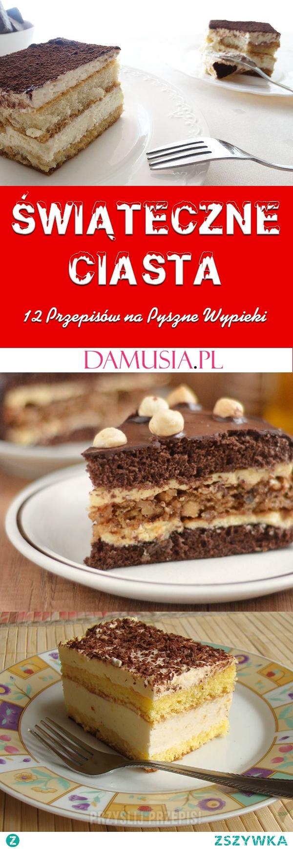 TOP 12 Przepisów na Świąteczne Ciasta – Proste i Smaczne!