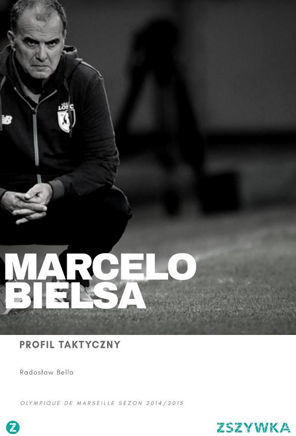 """Darmowy Ebook """"Marcelo Bielsa - Profil Taktyczny"""" jest wejściem w świat z jednego z najbardziej oryginalnych Trenerów piłki nożnej: Marcelo Bielsy.  Przydomek """"El Loco"""" (szalony) w pełni obrazuje jego osobowość."""
