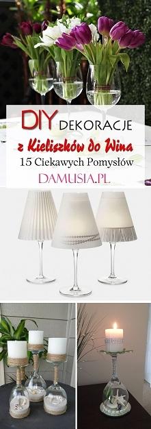 DIY Dekoracje z Kieliszków ...