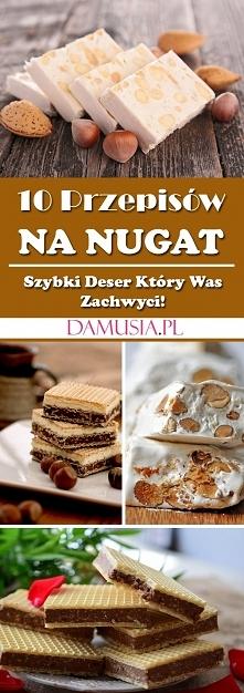 10 Przepisów na Domowy Nugat – Szybki Deser Który Was Zachwyci!