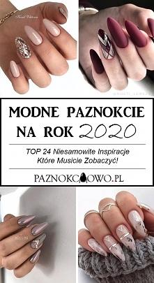 Modne Paznokcie na Rok 2020...