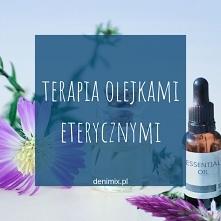 Terapia olejkami eterycznym...