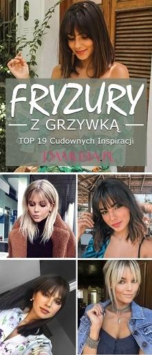 Fryzury z Grzywką – TOP 19 Cudownych Inspiracji na Modną Grzywkę