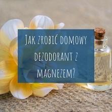 Jak zrobić domowy dezodoran...