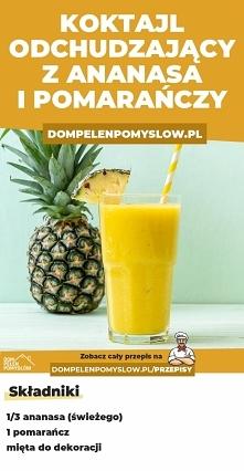 Ananasowy koktajl oczyszcza...