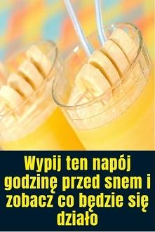 Wypij ten napój godzinę prz...
