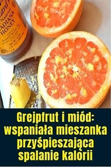 Grejpfrut i miód: wspaniała...