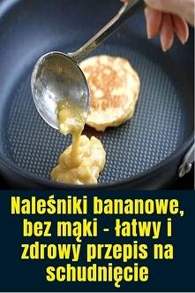 Naleśniki bananowe, bez mąki – łatwy i zdrowy przepis na schudnięcie