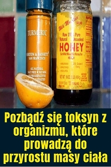 Pozbądź się toksyn z organi...
