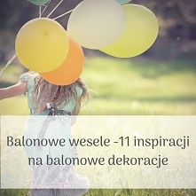 Inspiracje na balonowe wesele