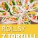 Rollsy z Tortilli: TOP 10 Najlepszych Przepisów na Pyszne Przekąski