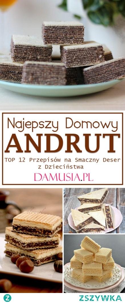 Domowy Andrut – TOP 12 Najlepszych Przepisów na Smaczny Deser z Dzieciństwa