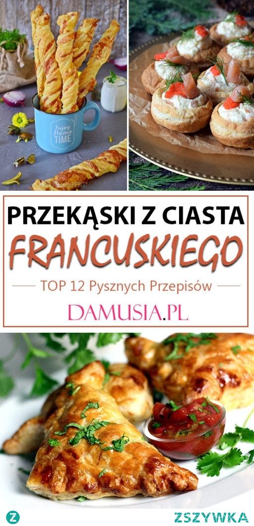 Ciasto Francuskie na Słono – TOP 12 Pysznych Przepisów na Słone Przekąski z Ciasta Francuskiego