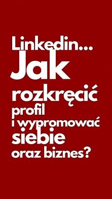 Promocja Na Linkedin, Czyli...