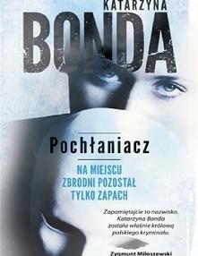 Katarzyna Bonda - Pochłania...