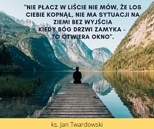 Ks. Jan Twardowski - Cytat