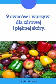 9 owoców i warzyw dla zdrow...