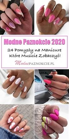 Modne Paznokcie 2020 – 24 P...
