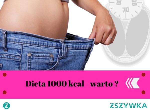 Dieta 1000 kalorii czy to ma sens ? Sprawdź Kliknij w zdjęcie