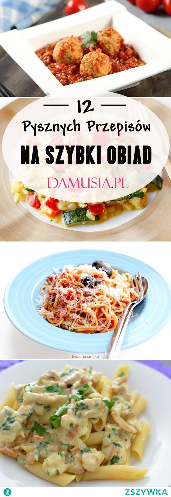 12 Pysznych Przepisów na Szybki Obiad