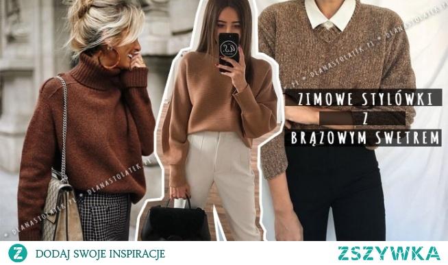 Zimowe stylówki z brązowym swetrem