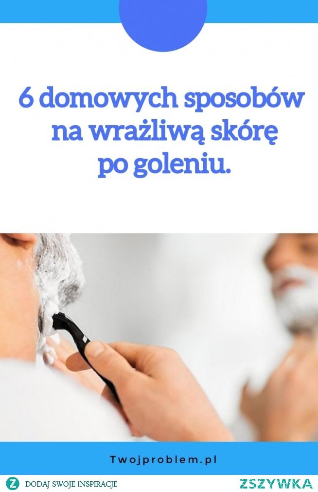6 domowych sposobów na wrażliwą skórę po goleniu