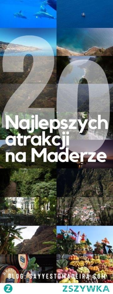 Wyspa Madera - co warto zobaczyć? Darmowy przywodnik - najlepsze atrakcje i piękne miejsca na Maderze