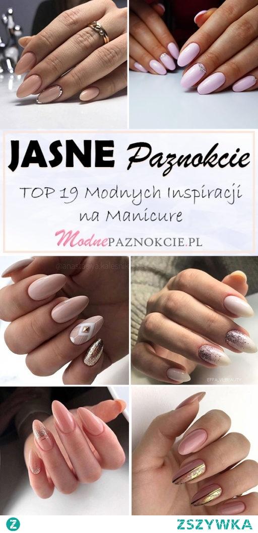 Jasne Paznokcie – TOP 19 Modnych Inspiracji na Manicure
