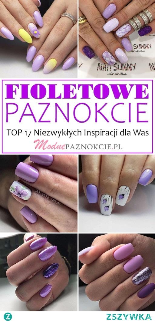 FIOLETOWE PAZNOKCIE – TOP 17 Niezwykłych Inspiracji Które Skradną Wasze Serca!