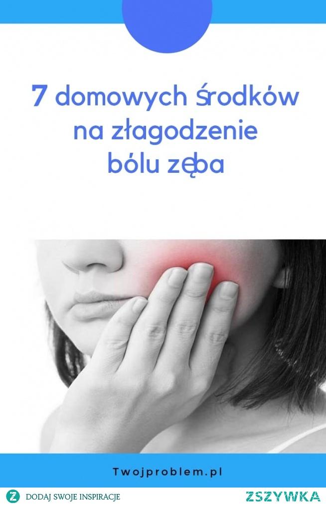 7 domowych środków na złagodzenie bólu zęba