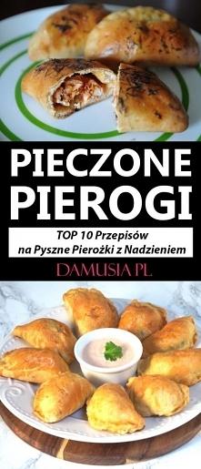 Pieczone Pierogi – TOP 10 P...