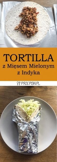 Tortilla z Mięsem Mielonym ...