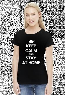 Koszulka Keep calm and stay at home