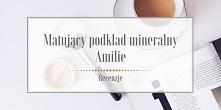 Moje opakowanie matującego podkładu mineralnego marki Amilie jest już na wykończeniu, zatem postanowiłam się podzielić z Wami moimi wrażeniami z jego stosowania. Skąd pomysł na ...