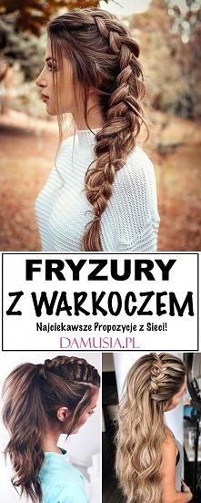 Modne Fryzury z Warkoczem –...