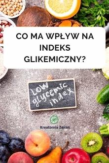 Indeks glikemiczny a dieta, czyli co ma na niego wpływ i czy można jeść marchewkę gotowaną? - Kreatornia Zmian