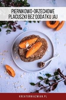 Placuszki piernikowo-orzechowe - bez jajek, idealne do modyfikacji w wersji bezmlecznej, wegańskiej - Kreatornia Zmian