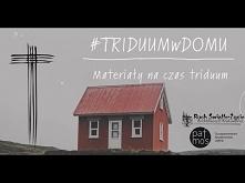 #TRIDUUMwDOMU - zapowiedź