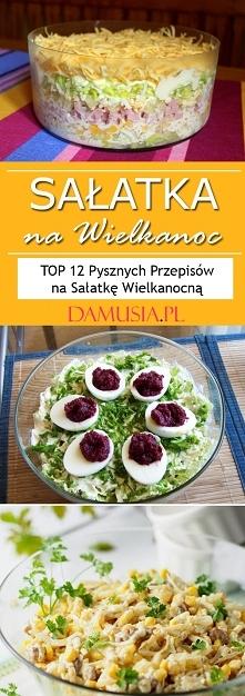 Sałatka na Wielkanoc -TOP 1...